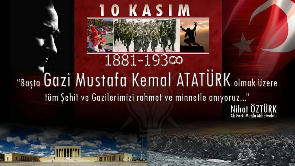 AK Parti Muğla Milletvekili Nihat Öztürk'ün 10 Kasım Mesajı